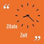 Zitate Zeit – Sprüche zur Zeit